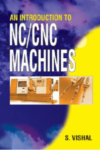 An Introduction to NC/CNC Machines
