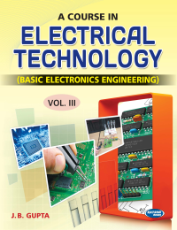 A Course in Electrical Technology-III