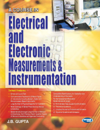 A Course in Electrical and Electronic Measurements & Instrumentation
