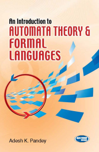 An Introduction to Automata Theory & Formal Languages