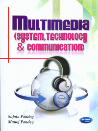 Multimedia System, Technology & Communication