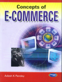 Concepts of E-Commerce