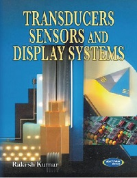 Transducers Sensors & Display Systems