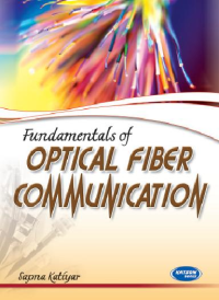 Fundamentals of Optical Fiber Communication