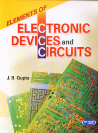 Elements of Electronic Devices and Circuits