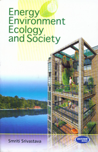 Energy Environment Ecology & Society
