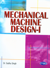 Mechanical Machine Design-I