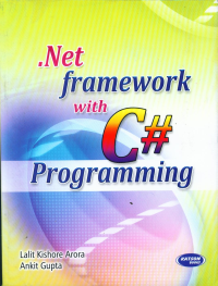 Dot Net Framework With C# Programming
