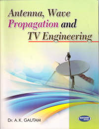 Antenna Wave Propagation & TV Engineering
