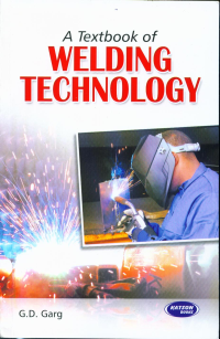 A Textbook of Welding Technology