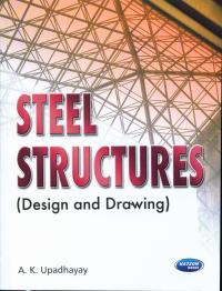 Steel Structures (Design & Drawing )