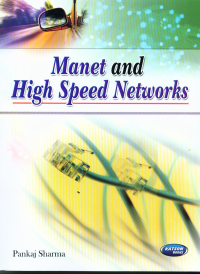Manet and High Speed Networks