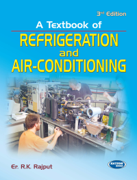 A Textbook of Refrigeration & Air Conditioning
