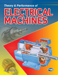 Theory & Performance of Electrical Machine
