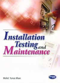 Installation Testing and Maintenance