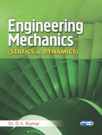 Engineering Mechanics (Statics & Dynamics)