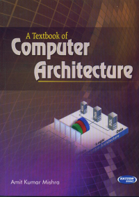 A Textbook of Computer Architecture