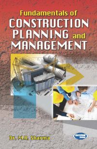 Fundamentals of Construction Planning & Management