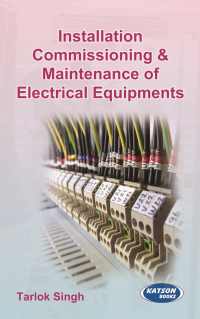 Installation Commissioning & Maintenance of Electrical Equipments