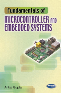Fundamentals of Microprocessors and Embedded Systems