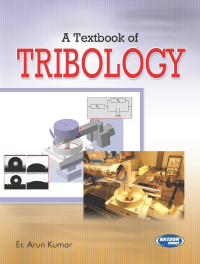 A Textbook of Tribology