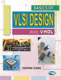 Basics of VLSI Design with VHDL