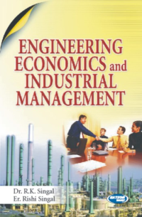 Engineering Economics and Industrial Management