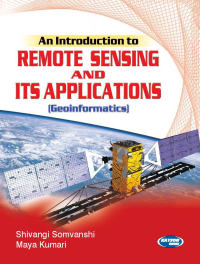 An Introduction to Remote Sensing and its Applications