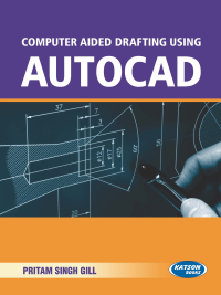 Computer Aided Drafting Using AUTOCAD