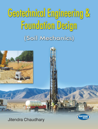 Geotechnical Engineering & Foundation Design (Soil Mechanics)