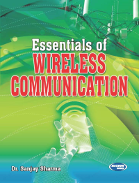 Essentials of Wireless Communication