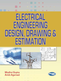 Electrical Engnineering Design, Drawing & Estimation