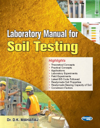 Laboratory Manual for Soil Testing