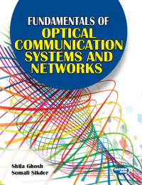 Fundamentals of Optical Communication & Networks
