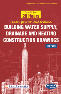 Within 20 Hours Teach you to Understand Building Water Supply, Drainage & Heating Construction Drawi