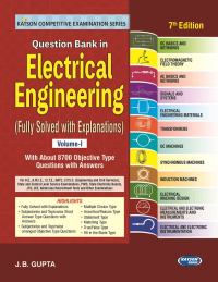 Question Bank in Electrical Engineering Volume I