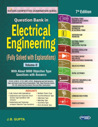 Question Bank in Electrical Engineering Volume-II