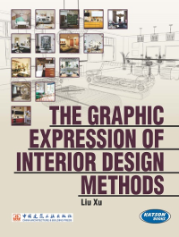 The Graphic Expression of Interior Design Methods