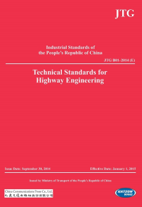 Technical Standards for Highway Engineering (JTG B01–2014 (E))