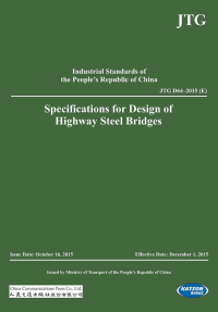 Specifications for Design of Highway Steel Bridges (JTG D64–2015 (E))