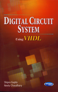 Digital Circuit Systems Using VHDL