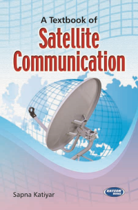A Textbook of Satellite Communication