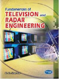 Fundamentals of Television & Radar Engineering