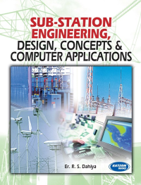Sub-Station Engineering, Design, Concepts & Computer Application