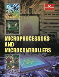 Microprocessors and Microcontrollers (Bhavya Books)