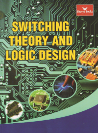 Switching Theory and Logic Design (Bhavya Books)