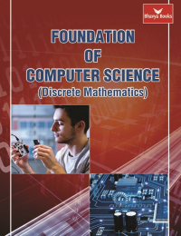 Foundation of Computer Science (Discrete Mathematics) (Bhavya Books)