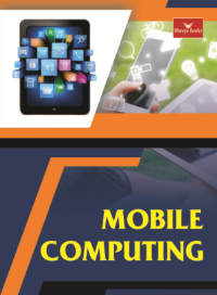 Mobile Computing (Bhavya Books)
