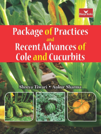 Package of Practices and Recent Advantages of Cole and Cucurits