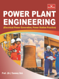 Power Plant Engineering (Electrical Power Generation,  Power Station Practice)